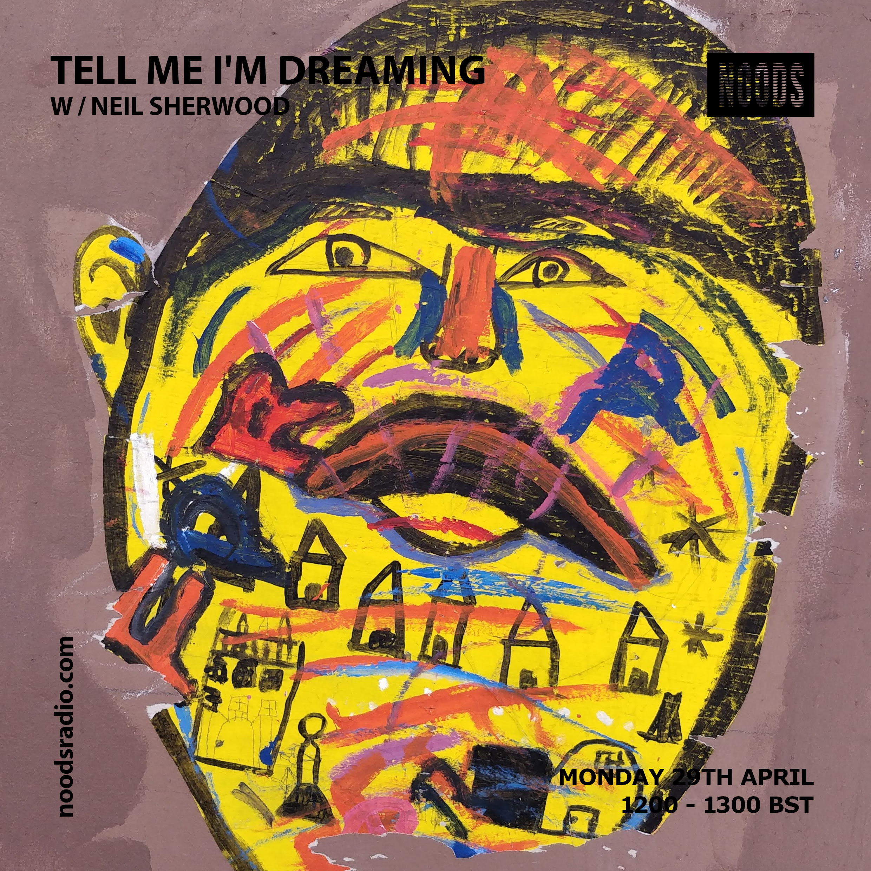 29 Tell Me I'm Dreaming